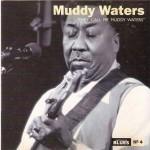 Muddy Walters