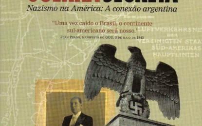 """""""Crônica de uma guerra secreta"""", o caminhodo Nazismo na América"""