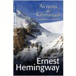 """""""As neves de Kilimanjaro e outros contos"""" -Ernest Hemingway. Os 12 contos escolhidos para a coletânea 'As neves do Kilimanjaro e outros contos' resgatam os temas de juventude de Hemingway: viagens, caçadas, lutas, apostas, aventuras, paixões. Seja na África, na Europa ou na América do Norte, em ringues de boxe ou em zonas de guerra, encontramos personagens determinados a fazer a vida valer a pena, mesmo quando estão em desvantagem. A seleção do escritor e professor Mário Feijó valoriza os diferentes interesses do jovem Hemingway e oferece ao leitor um panorama do talento narrativo e conciso de um dos melhores autores do século 20. Ernest Miller Hemingway (21 de julho de 1899/ 2 de julho de 1961), escritor norte-americano que trabalhou como correspondente de guerra em Madrid durante a Guerra Civil Espanhola (1936-1939). Esta experiência inspirou uma de suas maiores obras, """"Por Quem os Sinos Dobram"""". Ao fim da Segunda Guerra Mundial (1939-1945), se instalou em Cuba. Em 1953, ganhou o prêmio Pulitzer, e, em 1954, ganhou o prêmio Nobel de Literatura. Suicidou-se em Ketchum, em Idaho, em 1961."""