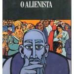 """""""O Alienista"""" (1882)- Machado de Assis. Para alguns especialistas, trata-se de uma novela, outros o consideram um conto. A maioria dos críticos, porém, considera a obra um conto mais longo, por causa da sua estrutura narrativa. Publicado em 1882, quando aparece incorporado ao volume Papéis Avulsos, havia sido publicado previamente em """"A Estação""""  (Rio de Janeiro), de 15 de outubro de 1881 a 15 de março de 1882.Simão Bacamarte decide enveredar-se pelo campo da psiquiatria e inicia um estudo sobre a loucura e seus graus, classificando-os. Instalou-se em Itaguaí, onde funda a Casa Verde, um hospício, e abastece-o de cobaias humanas para as suas pesquisas. Passa a internar todas as pessoas da cidade que ele julgue loucas; o vaidoso, o bajulador, a supersticiosa, a indecisa, sendo que na verdade eram apenas comportamentos, às vezes, estranhos. Durante a trama, a opinião das pessoas sobre a Casa Verde irá mudar inúmeras vezes, por vez apoiando Simão Bacamarte, e por vez querendo matá-lo. Tão revolucionária foi essa história que a Casa Verde chega a mudar até a política da cidade. Joaquim Maria Machado de Assis (Rio de Janeiro, 21 de junho de 1839 / Rio de Janeiro, 29 de setembro de 1908)  é amplamente considerado como o maior nome da literatura nacional. Escreveu em praticamente todos os gêneros literários, sendo poeta, romancista, cronista, dramaturgo, contista, folhetinista, jornalista, e crítico literário.Testemunhou a mudança política no país quando a República substituiu o Império e foi um grande comentador e relator dos eventos político-sociais de sua época."""