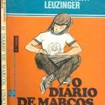 """""""O diário de Marcos Vinicius"""" (   )-Maria Alice do Nascimento e Silva Leuzinger.  É um livro de literatura juvenil, conta a vida de Marcos Vinicius um garoto sonhador e muito esperto. Não gostava de  estudar, mas sim de ir a escola para ver as garotas, sempre escrevia em seu diário o que vivenciava  durante o dia, e também o que sonhava ter..."""