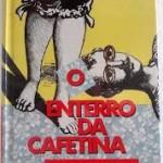 """""""O enterro da cafetina"""" ( 1967 )- Marcos Rey- Em """"O enterro da cafetina"""" lemos a trajetória de madame Beth, uma judia polonesa que fez de seu Palácio de Cristal um dos mais sofisticados redutos do prazer da alta sociedade paulista da década de 20. O leitor acompanha a história através do depoimento de um publicitário que, de cliente, se tornara seu amigo fiel. Tão fiel, que se recusa a abandoná-la mesmo (ou principalmente) depois de vê-la na mais franca decadência. O carinho que o rapaz nutre pela simpática Betina o leva a transformar sua morte trágica em um megaevento, com direito a convidados ilustres (e outros nem tanto), comida e bebida a rodo e ampla cobertura da imprensa. Marcos Rey, pseudônimo de Edmundo Donato (São Paulo, 17 de fevereiro de 1925 / São Paulo, 1 de abril de 1999),escritor e roteirista, também redator de programas de televisão, adaptou os clássicos A Moreninha de Joaquim Manuel de Macedo em forma de telenovela e o Sítio do Picapau Amarelo. Também foi colaborador em episódios do antigo programa Cabaret Literário exibido entre as décadas de 70 e 80 pela RTC de São Paulo."""