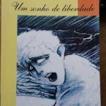 """""""Sailor-Um sonho de liberdade"""" (1997 )- Henrique Flory. Sentindo-se oprimido pelo pai, Pedro o desafia e parte para o mar em busca de seu sonho de liberdade. Porém, mais do que uma aventura e um desafio à autoridade paterna, sente que está num momento especial de sua vida; a difícil travessia entre a adolescência e o início da vida adulta."""