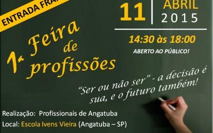1ª Feira de Profissões neste sábado na escola Ivens Vieira. Entrada franca.