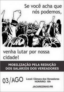 Cartaz da mobilização pela redução dos salários dos vereadores e, Jacarezinho, Paraná.