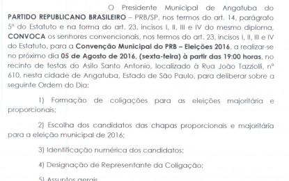 CONVENÇÃO DO PARTIDO REPUBLICANO BRASILEIRO (PRB) DE ANGATUBA DIA 5 DE AGOSTO