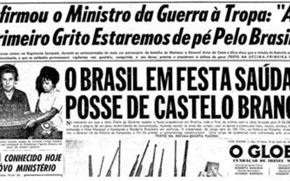 HISTÓRIA: A grande mídia e o golpe de 64