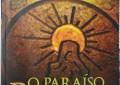 """""""O Paraíso Perdido"""", mistérios e enigmas nas entranhas paulistanas"""