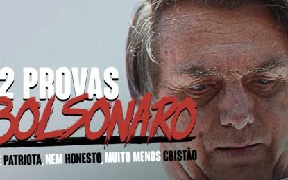 12 provas de que Bolsonaro não é patriota, nem honesto, muito menos cristão